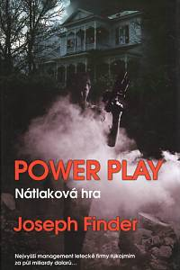 92448. Finder, Joseph – Power Play - Nátlaková hra