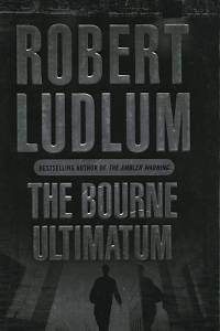 92505. Ludlum, Robert – The Bourne Ultimatum
