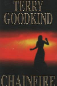 92535. Goodkind, Terry – Chainfire