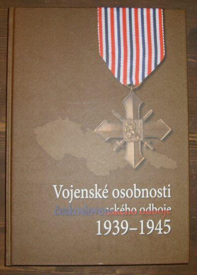 Vojenské osobnosti československého odboje 1939-1945
