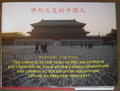 Číňané na přelomu tisíciletí / The chinese at the turn of the millennium / Das chinesische Volk an der Jahrtausendwende