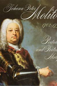 87880. Preiss, Pavel – Johann Peter Molitor (1702-1757) - Portraits and Portrait Motifs