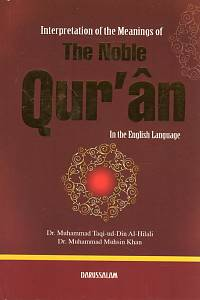 88754. Taqi-ud-Din Al-Hilali, Muhammad / Muhsin Khan, Muhammad – Interpretation of the Meanings of The Noble Qur'ân, In the English Language