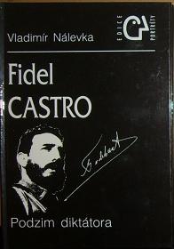 Fidel Castro, Podzim diktátora