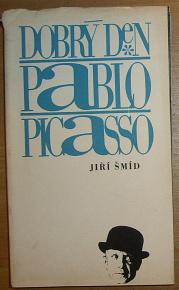Dobrý den Pablo Picasso, Úvahy sebrané cestou