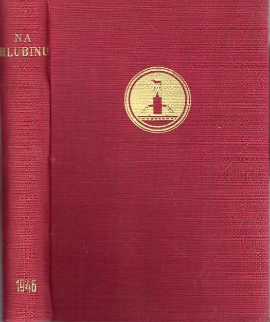 Na hlubinu, Revue pro duchovní život, ročník XX. (1946)