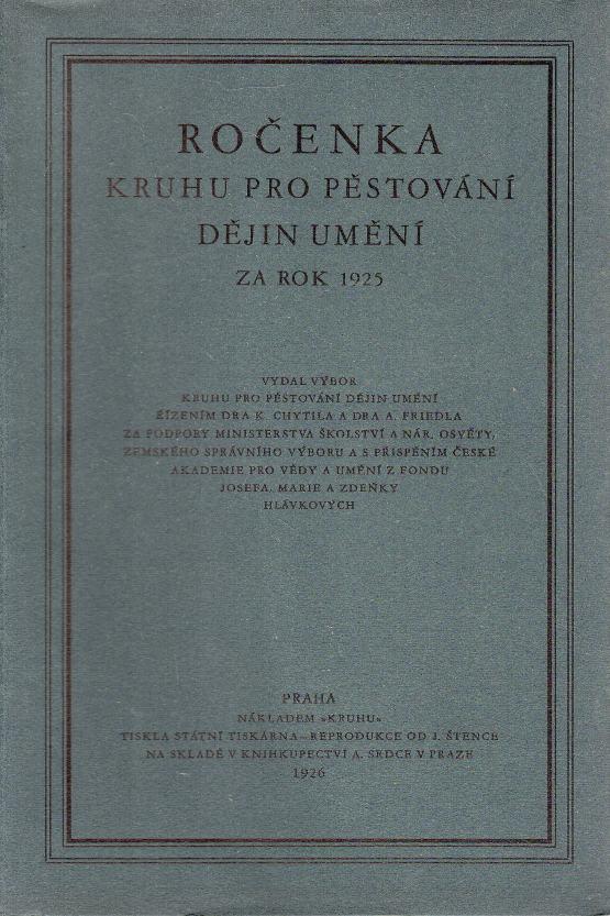 Ročenka Kruhu pro pěstování dějin umění za rok 1925