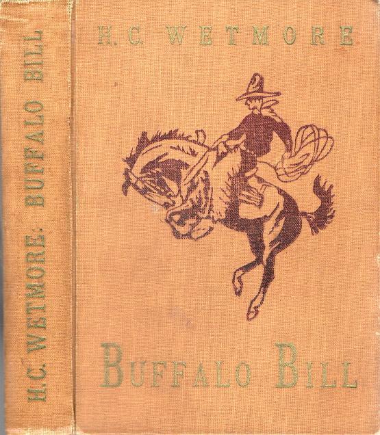 Buffalo Bill, Životopis posledního skauta Divokého západu