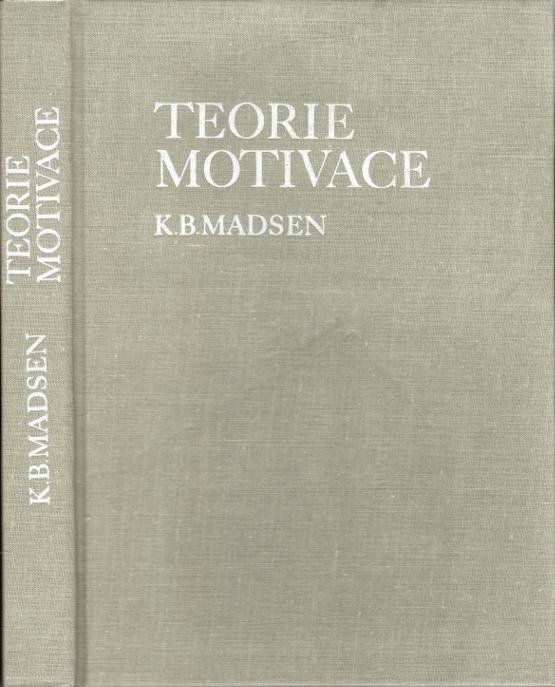 Teorie motivace (Srovnávací studie moderních teorií motivace)