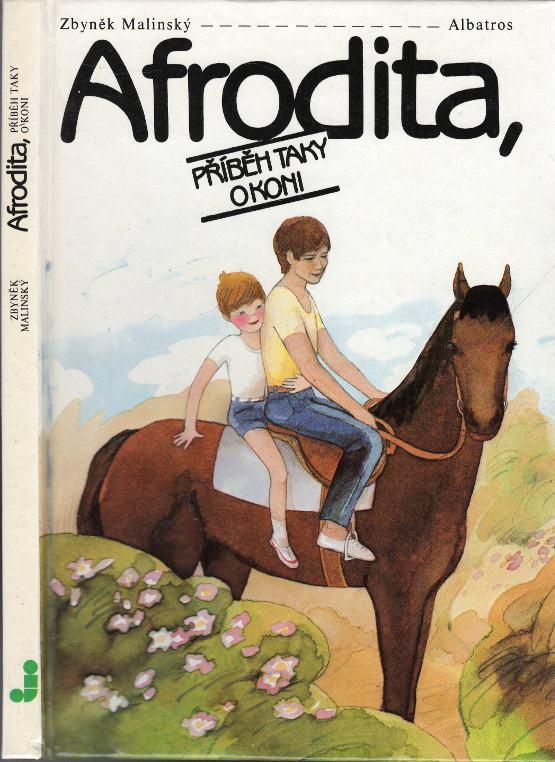 Afrodita, příběh taky o koni
