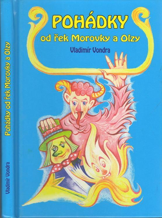 Pohádky od řek Morovky a Olzy