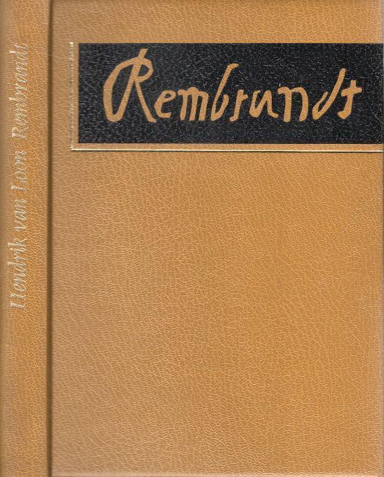Rembrandt, Tragédie prvního moderního člověka