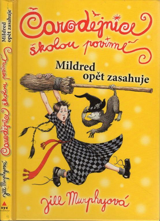 Čarodějnice školou povinné - Mildred opět zasahuje