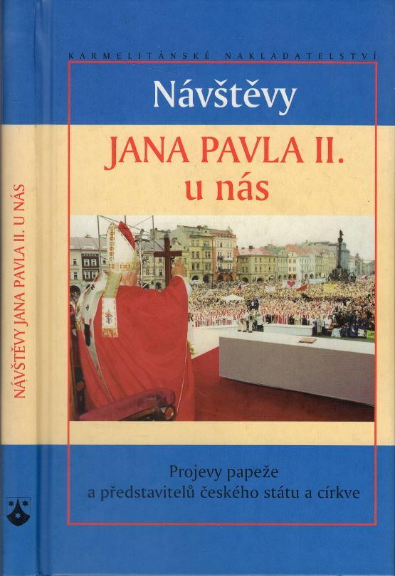 Návštěvy Jana Pavla II. u nás, Projevy papeže a představitelů českého státu a církve