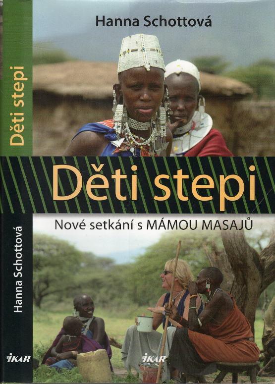 Děti stepi, Nové setkání s mámou Masajů
