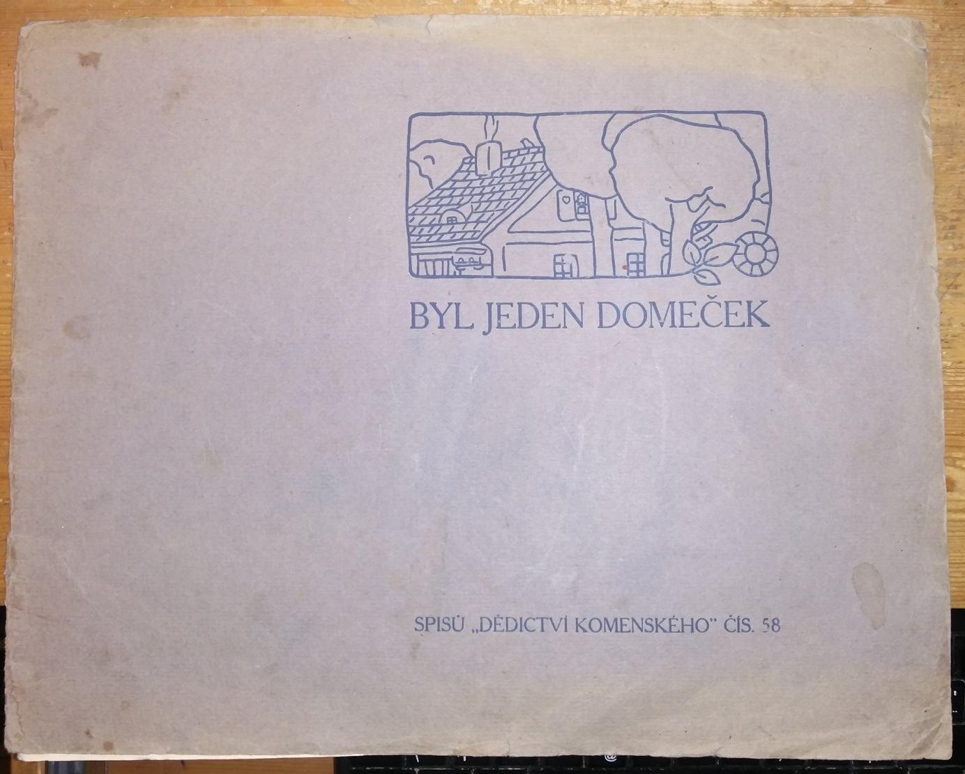 Byl jeden domeček, Obrázková kniha pro malé děti