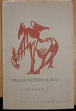 Pegas nežere slávu (originální kresba)
