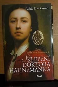 Sklepení doktora Hahnemanna, Život zakladatele homeopatie