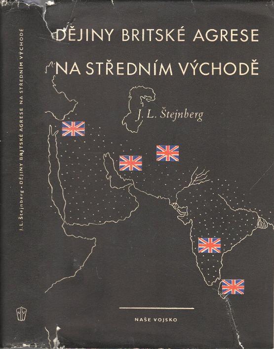 Dějiny britské agrese na Středním Východě (Od francouzské buržoasní revoluce do druhé světové války)