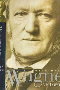 96931. Magee, Bryan – Wagner a filosofie