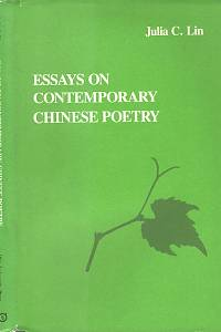 101191. Lin, Julia C. – Essays on Contemporary Chinese Poetry