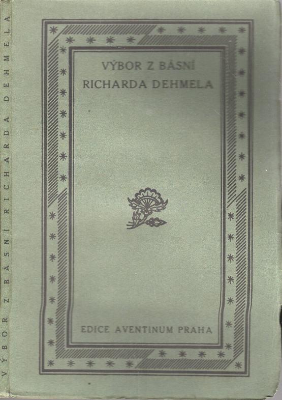 Výbor z básní Richarda Dehlema