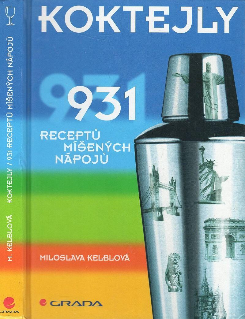 Koktejly, 931 receptů míšených nápojů
