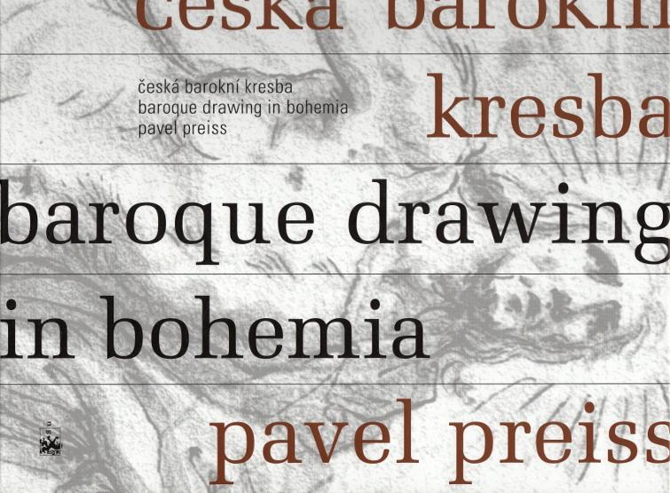 Česká barokní kresba - Baroque Drawing in Bohemia