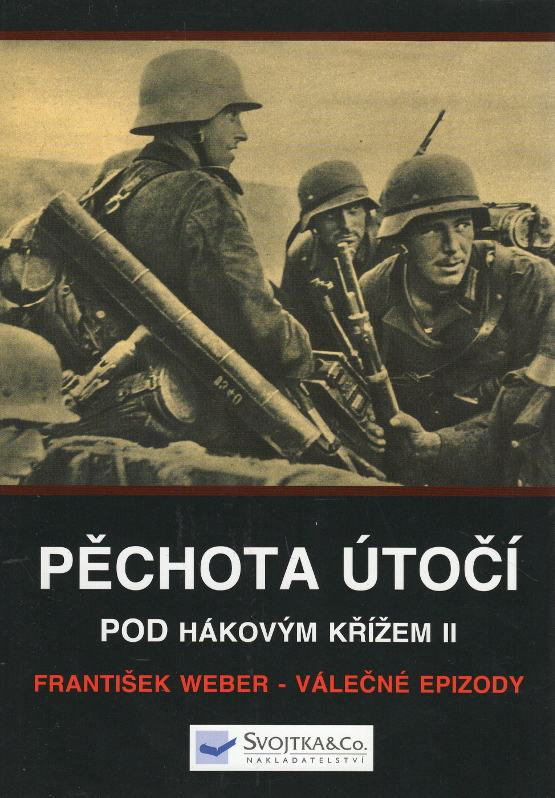 Pod hákovým křížem II. - Pěchota útočí, Válečné epizody