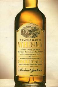 97729. Jackson, Michael – The World Guide to Whisky