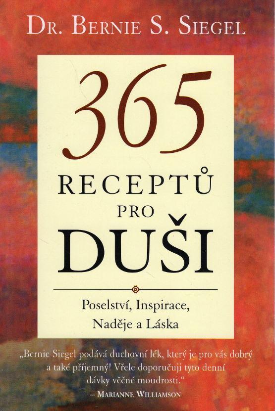 365 receptů pro duši (Poselství, Inspirace, Naděje a Láska)