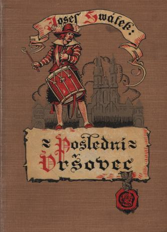 Poslední Vršovec, román ze století XII.