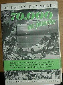 70.000 na jednoho, Příběh bombometčíka létající pevnosti B-17 na tichomořském ostrově obsazeném Japonci, Vypravování poručíka Gordona Manuela