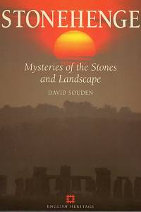 97863. Souden, David – Stonehenge, Mysteries of the Stones and Lanscape