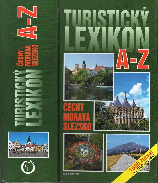 Turistický lexikon Čechy, Morava, Slezsko A-Z