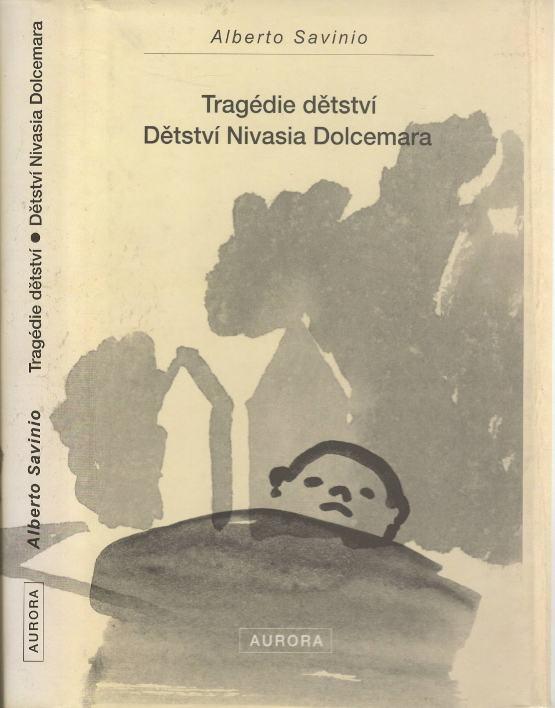 Tragédie dětství / Dětství Nivasia Dolcemera (podpis překladale)