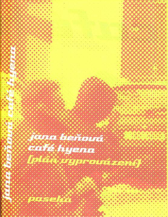 Café Hyena (Plán vyprovázaní)
