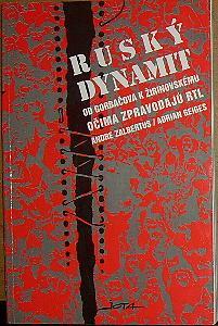 Ruský dynamit, Od Gorbačova k Žirinovskému očima zpravodajů RTL
