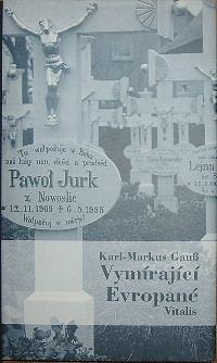 Vymírající Evropané, Putování ze Sefardy do Sarajeva, za Němci z Kočevje, za Arbereši, za Lužickými Srby a Arumuny