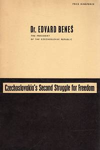 103672. Beneš, Edvard – Czechoslovakia's Second Struggle for Freedom
