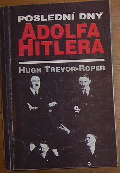 Poslední dny Adolfa Hitlera