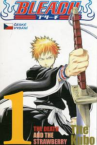 73599. Tite, Kubo – Bleach 1 - The Death and the Strawberry