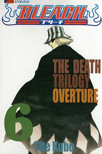 103833. Tite, Kubo – Bleach 6 - The Death Trilogy Overture