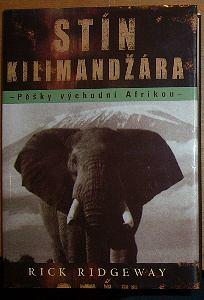 Stín Kilimandžára, Pěšky východní Afrikou
